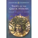 [P][Puffin]Tales of the Greek Heroes (Puffin Classics )
