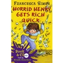 [PAC] Horrid Henry Gets Rich Quick (B+CD)[Horrid Henry Early Readers]