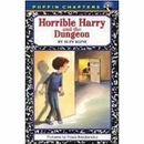 [P][Horrible Harry] Horrible Harry and the Dungeon