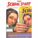 [P]The School Story [Andrew Clements]