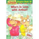 [P] Arthur Chapter Book #10 : Who's in Love With Arthur?