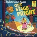 [P] Get Stage Fright [Berenstain Bears]