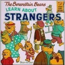 [P] Learn About Strangers [Berenstain Bears]