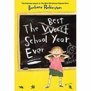 [P] The Best School Year Ever [Barbara Robinson]