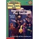 [P] #27 : Bogeymen Don't Play Football [THE BAILEY SCHOOL KIDS]