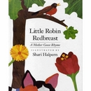 [H] Little Robin redbreast (A Mother Goose Rhyme)
