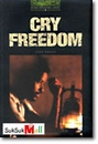 [P] Cry Freedom [Oxford Bookworms Library 6]