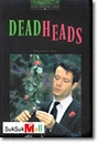 [P] Deadheads [Oxford Bookworms Library 6]