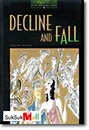 [P] Decline and Fall [Oxford Bookworms Library 6]
