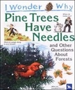 [P] Pine Trees Have Needles [I Wonder Why]