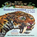 [P] [Magic Tree House Fact Tracker] #12 : Sabertooths and the Ice Age (New)