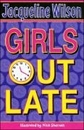 [Jacqueline Wilson] Girls Out Late