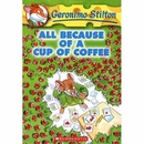 [P]Geronimo Stilton #10: All Because of a Cup of coffee