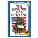 [P][ICR-3]04 The Long Way to a New Land : An I Can Read Level 3