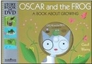 [P+DVD]Oscar and the Frog : A Book About Growing [Storybook & DVD]