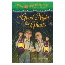 [H] Magic Tree House #42 : A Good Night for Ghosts