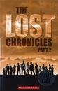 [PAC]ELT리더: Lost Chronicles Part 2 [Scholastic ELT 리더 Level 3]