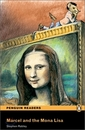 [P] Marcel and Mona Lisa( Book) [Penguin Readers Easystarts ]