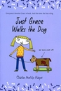 [P]#3: Just Grace Walks the Dog [Just Grace]