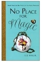 [P]No Place For Magic