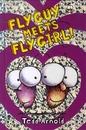 플라이가이 Fly Guy #8 : Fly Guy Meets Fly Girl! (하드커버)