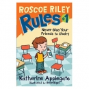 [P]Roscoe Riley Rules #1: Never Glue Your Friends to Chairs