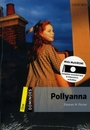 [PAC] Dominoes 1:Pollyanna (Book & CD)(Paperback, New Edition, MultiROM 포함)