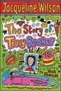 [Jacqueline Wilson] The Story of Tracy Beaker
