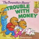 [P] Trouble With money [Berenstain Bears]