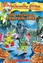[P]Geronimo Stilton #42: The Peculiar Pumpkin Thief
