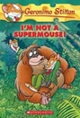 [P]Geronimo Stilton #43: I'm Not a Supermouse!