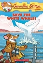 [P]Geronimo Stilton #45: Save the White Whale!
