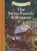 [H] The Swiss Family Robinson [Classic Starts]