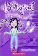 [P] #05 : The Chocolate Meltdown [B Magical]