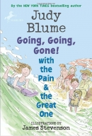 [P] Going, Going, Gone! with the Pain & the Great One [Judy Blume]