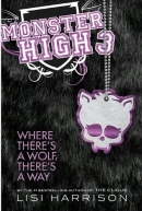 [H] #3 : Where There's a Wolf, There's a Way [Monster High]