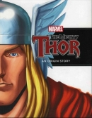 [H] The Mighty Thor : An Origin Story