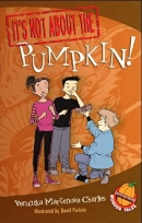 [P] It's Not About the Pumpkin!  : Easy-to-Read Wonder Tales [It's Not About the]