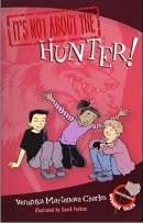 [P] It's Not About the Hunter!  : Easy-to-Read Wonder Tales [It's Not About the]