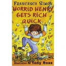 [P]  Horrid Henry Gets Rich Quick [Horrid Henry Early Readers]