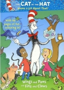 [P] Wings and Paws and Fins and Claws [The Cat in the Hat]