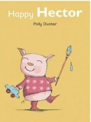 [P] Happy Hector [작가 Polly Dunbar][Tilly and Friends stories]