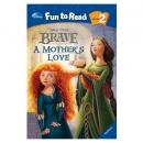 [PAC]Fun to Read 2-22: A Mother's Love [브레이브] (페이퍼백+CD)[Disney]