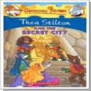 [P] Thea Stilton and the Secret City [Geronimo Stilton]