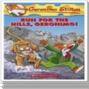 [P]Geronimo Stilton #47: Run for the Hills, Geronimo!