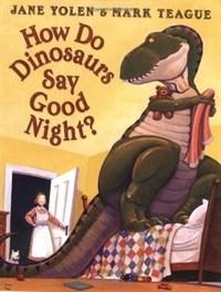 <span>[P]</span>How Do Dinosaurs say good night~