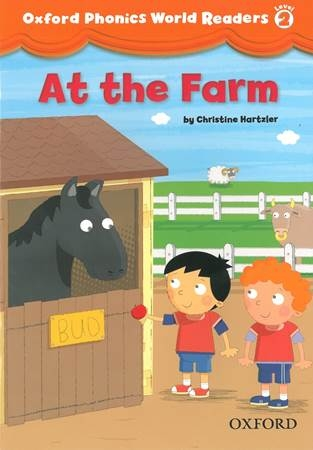 Oxford Phonics World Readers Level 2-3 (At the Farm)