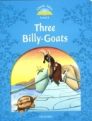 Classic Tales Level 1 : THREE BILLY-GOATS [2nd Edition](Storybook)