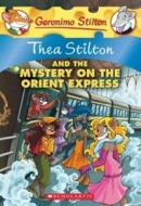 [P] Thea Stilton and the Mystery on the Orient Express [Geronimo Stilton]