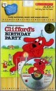 [PAC] Clifford's Birthday Party [Scholastic B&CD]